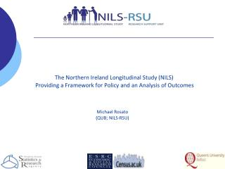 The Northern Ireland Longitudinal Study (NILS)