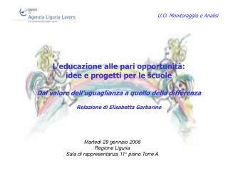 L educazione alle pari opportunit :  idee e progetti per le scuole  Dal valore dell uguaglianza a quello della differenz