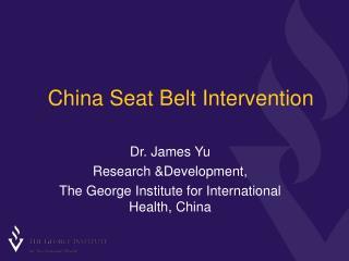 China Seat Belt Intervention