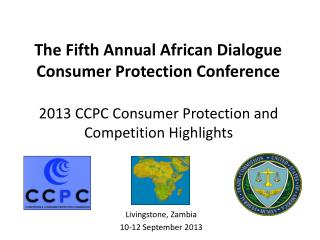 2013 CCPC Consumer Protection and Competition Highlights