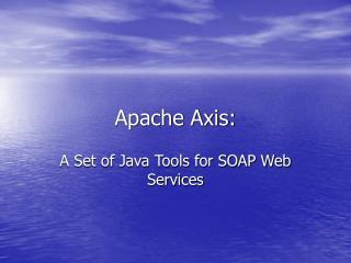 Apache Axis: