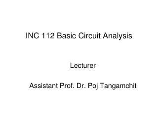 INC 112 Basic Circuit Analysis