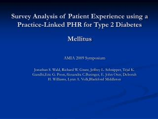 Survey Analysis of Patient Experience using a Practice-Linked PHR for Type 2 Diabetes Mellitus