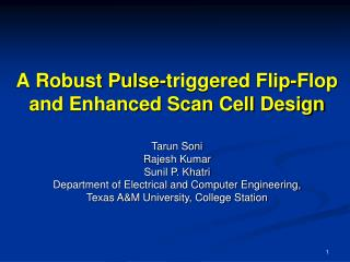 A Robust Pulse-triggered Flip-Flop and Enhanced Scan Cell Design