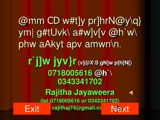 @mm  CD  w#t]y pr]hrN@y\q} ym| g#tUvk\ a#w]v[v @h`w\ phw aAkyt apv amwn\n .
