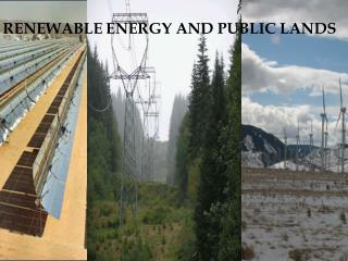 RENEWABLE ENERGY AND PUBLIC LANDS