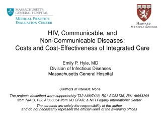 Emily  P. Hyle,  MD Division of Infectious Diseases Massachusetts General Hospital