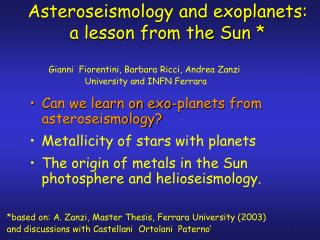 Asteroseismology and exoplanets: a lesson from the Sun *