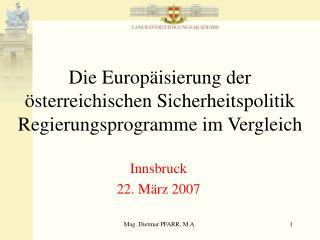 Die Europäisierung der österreichischen Sicherheitspolitik Regierungsprogramme im Vergleich
