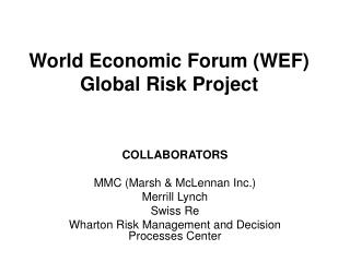 World Economic Forum (WEF) Global Risk Project
