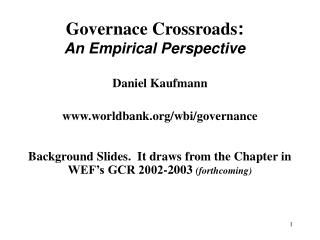 Governace Crossroads : An Empirical Perspective