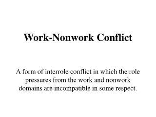 Work-Nonwork Conflict