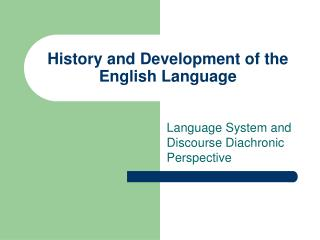 History and Development of the English Language