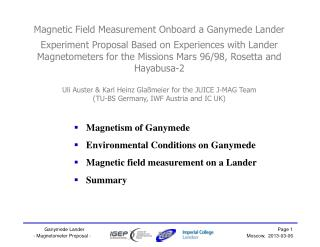 Magnetism of Ganymede Environmental Conditions on Ganymede Magnetic field measurement on a Lander
