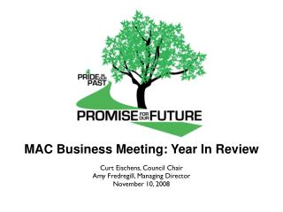 MAC Business Meeting: Year In Review