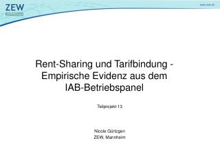 Rent-Sharing und Tarifbindung - Empirische Evidenz aus dem  IAB-Betriebspanel