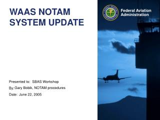 WAAS NOTAM SYSTEM UPDATE
