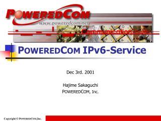 P OWERED C OM  IPv6-Service