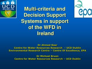Multi-criteria and Decision Support Systems in support of the WFD in  Ireland