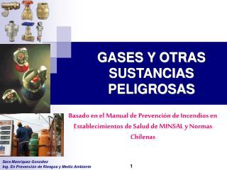 GASES Y OTRAS SUSTANCIAS PELIGROSAS