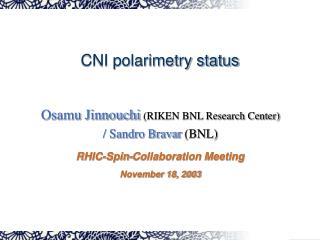 CNI polarimetry status