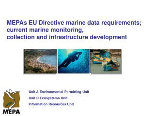 MEPAs EU Directive marine data requirements;  current marine monitoring,