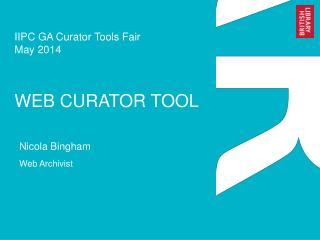 IIPC GA Curator Tools Fair May 2014 WEB CURATOR TOOL