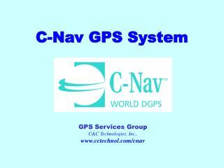 C-Nav GPS System