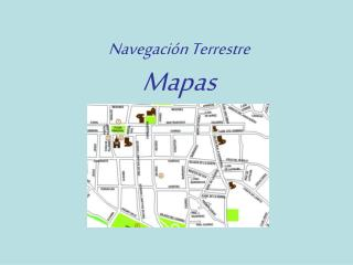 Navegación Terrestre Mapas