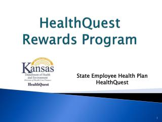 HealthQuest  Rewards Program