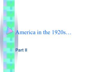 America in the 1920s…