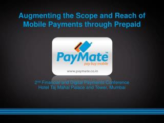 Augmenting the Scope and Reach of Mobile Payments through Prepaid