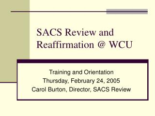 SACS Review and Reaffirmation @ WCU