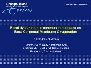 Renal dysfunction is common in neonates on  Extra Corporeal Membrane Oxygenation