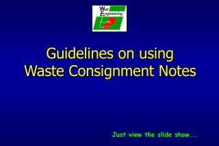 Guidelines on using  Waste Consignment Notes