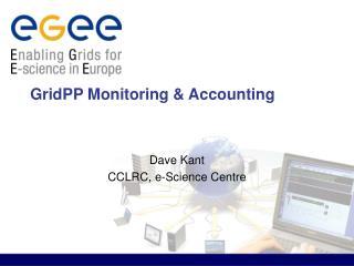 GridPP Monitoring & Accounting