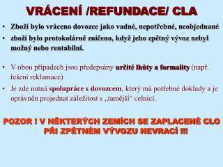 VRÁCENÍ /REFUNDACE/ CLA
