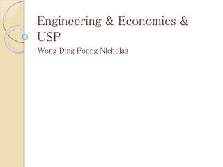 Engineering & Economics & USP