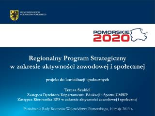 Posiedzenie Rady Rektorów Województwa Pomorskiego, 10 maja 2013 r .