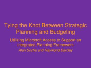 Tying the Knot Between Strategic Planning and Budgeting