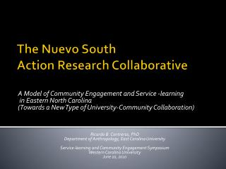 The Nuevo South  Action Research Collaborative