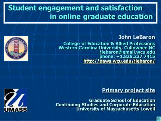 Student engagement and satisfaction                     in online graduate education