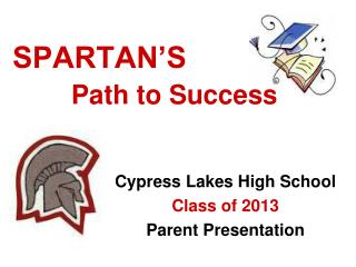 SPARTAN S        Path to Success