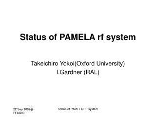 Status of PAMELA rf system