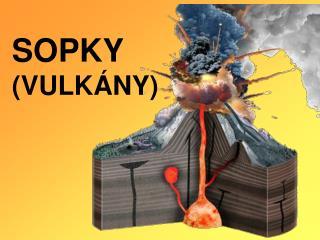 SOPKY (VULK�NY)