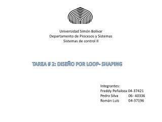 Universidad Simón Bolívar Departamento de Procesos y Sistemas Sistemas de control II