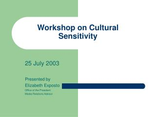 Workshop on Cultural Sensitivity