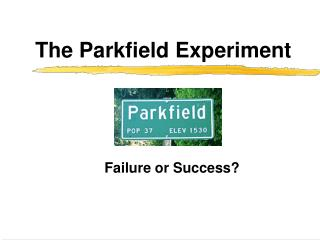 The Parkfield Experiment