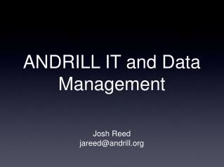 ANDRILL IT and Data Management