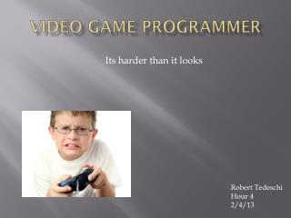 Video  Game programmer